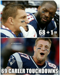 Congrats to Gronk on hitting that magical number: 68 1  @TOMBRADYSEGO  69 CAREER TOUCHDOWNS Congrats to Gronk on hitting that magical number