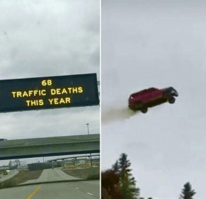 me_irl: 68  TRAFFIC DEATHS  THIS YEAR me_irl