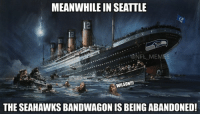 RIP Seahawks: @NFL_Memes  RIP Seahawks  Meanwhile in Seattle  The Seahawks bandwagon is being abandoned RIP Seahawks