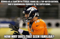 🤔 43-8...: Denver vs a team with a great young QB, a top notch defence, and a bandwagon fanbase in the Super Bowl...  Now why does that seem familiar?  @NFL_Memes  43-8... 🤔 43-8...