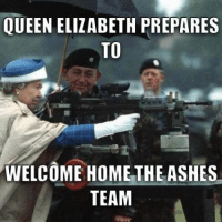 By Darcy Gordon: QUEEN ELIZABETH PREPARES  TO  WELCOME HOME THE ASHES  TEAM By Darcy Gordon
