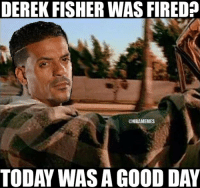 Matt Barnes be like...: @NBAMemes  Matt Barnes be like...  Derek Fisher was fired?  Today was a good day Matt Barnes be like...