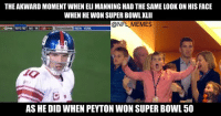 ManningFace: The awkward moment when Eli Manning had the same look on his face when he won Super Bowl XLII as he did when Peyton won Super Bowl 50 ManningFace