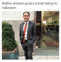 Funny, Halloween, and Human: 6ix9ine dressed up as a human being for  Halloween  @tank.sinatra Tekashi!!