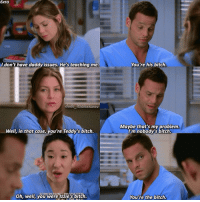 |6x10| I miss these three together bitching at eachother 😩 . . . greysanatomy greys6y10 alexkarev meredithgrey cristinayang merlex: 6x10  I don't have daddy issues. He's teaching me.  dude itsalexkarev  Well, in that case, you're Teddy's bitch.  Oh, well, you were Izzie's bitch  You're his bitch.  Maybe that's my problem  I'm nobody's bitch.  You're the bitch. |6x10| I miss these three together bitching at eachother 😩 . . . greysanatomy greys6y10 alexkarev meredithgrey cristinayang merlex