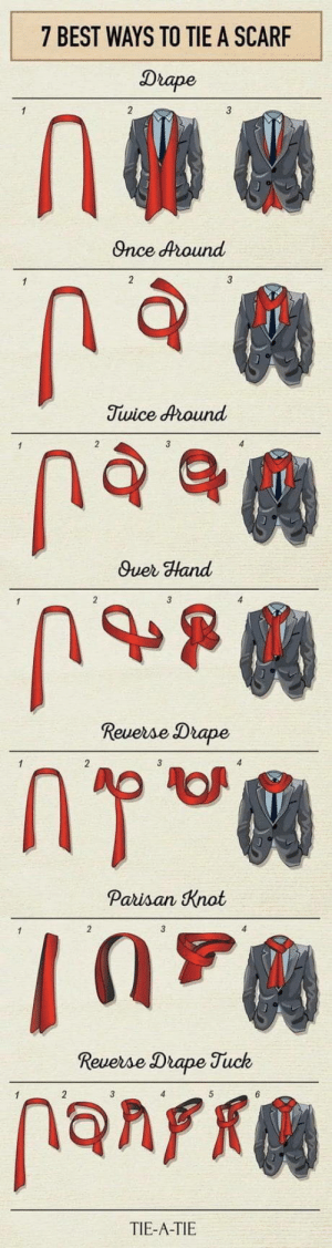 Its useful: 7 BEST WAYS TO TIE A SCARF  Drape  Once dound  Twice dround  Quer Hand  Revese Drape  Paisan Knat  Drape Tuck  TIE-A-TIE Its useful