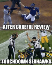 We just witnessed one of the most controversial calls in MLB playoff history! ‪#‎ALDS‬ ‪#‎Rangers‬ ‪#‎BlueJays‬ LIKE MLB Memes: AFTER CAREFUL REVIEW  TOUCHDOWN SEAHAWKS We just witnessed one of the most controversial calls in MLB playoff history! ‪#‎ALDS‬ ‪#‎Rangers‬ ‪#‎BlueJays‬ LIKE MLB Memes