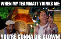 Any Happy Gilmore fans? Also, if you don't know, 'yoink' is the term given in Reach when your teammate kills the guy you're assassinating and steals the kill. ~Chris: WHEN MYTEAMMATE YOINKS ME:  lacebook.com/OfficialHaloMemes  YOURE GONNA DIE CLOWN! Any Happy Gilmore fans? Also, if you don't know, 'yoink' is the term given in Reach when your teammate kills the guy you're assassinating and steals the kill. ~Chris