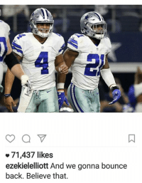Memes, 🤖, and Bounce: 71,437 likes  ezekielelliott And we gonna bounce  back. Believe that. Zeke ⬇⬇⬇⬇⬇⬇⬇⬇