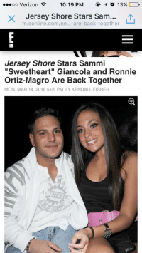 "Try to tell me miracles don't exist. I dare you.: ...oo Verizon 10:19 PM T o 13%  Jersey Shore Stars Sam  LTU  are-back-together  Jersey Shore Stars Sammi  ""Sweetheart"" Giancola and Ronnie  Ortiz-Magro Are Back Together  MON, MAR 14, 2016 5:05 PM BY KENDALL FISHER Try to tell me miracles don't exist. I dare you."