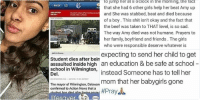 Beef, Beef, and Bruh: everything  @One Dream Only.  expecting to send her child toget  an education & be safe at school  instead Someone has to tell her  mom that her babygirls gone  ra  4/21/16, 11:02 AM  olo VIEW TWEET ACTIVITY   BACK  BREAKING  Student dies after being assaulted  NEWIE  inside DeL chool  TOP STORILS  Student dies after being  assaulted inside high  school in Wilmington,  Del.  WILMINGTON, Del 4/211011103 EDT  The mayor of Wilmington, Delaware ha  confirmed to Action News that a  student has died after beinaassaulter  lifesaver,   15:49  81%  ooooo Sprint  MOST RECENT  #RIPAMY  bby.megs  FOLLOW  20 likes  oh.irdc I don't know the girl but the fact that  she was only 15 and she died over a boy... The  fact that a girl and her friends literally planned  to jump her at 8 o'clock in the morning, the fact  that she had 6 other girls help her beat Amy up  and She was stabbed, beat and died because  of a boy. This shit isn't okay and the fact that  the beef was taken to THAT level, is so sad.  The way Amy died was not humane. Prayers to  her family, boyfriend and friends. The girls  who were responsible deserve whatever is  coming for them. Man, y all girls got ya  priorities fucked all the way up smh  29 likes  bby megs This shit is so fucking fucked up Bruh.  pray for our generation man smh tripamy  View all 6 comments  A  a O Why are people like this? this is so so so messed up 😪 RIPAmy