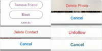 spring cleaning cleaning be like: Delete Contact  Cancel   Remove Friend  Block  CANCEL   Delete Photo  Cancel   Unfollow  Cancel spring cleaning cleaning be like