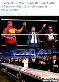 Excite.: The newest a WWE Superstar, Kenta with  a Real Jimmy Hart & a Hulk Hogan  WWE Osaka  Reply ta Retweet Favorite More  FACEBOOK COMM  TUNG MEMES Excite.