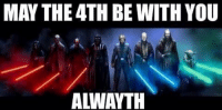 May The 4Th Be With You Alwayth!! #Ozmin: MAY THE 4TH BE WITH YOU  ALWAYTH May The 4Th Be With You Alwayth!! #Ozmin