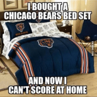 LMAO NFL Memes: BOUGHT A  CHICAGO BEARS BEDSET  AND NOW I  CANT SCORE AT HOME LMAO NFL Memes