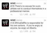 Seriously what did  he do? RANDY ORTON ONCE POOPED IN SOMEONE'S BAG AND CAMERON TRIED TO BRIBE A POLICE OFFICER.: WWE @WWE  2h  (2/2) There's no excuse for a pro  athlete not to conduct themselves in a  professional manner.  t 1,400  737  WWE WWE  2h  (1/2) avivaDelRio is responsible for  his own actions. If you're angry at  anyone, be angry at Alberto.  t R 1,529 784 Seriously what did  he do? RANDY ORTON ONCE POOPED IN SOMEONE'S BAG AND CAMERON TRIED TO BRIBE A POLICE OFFICER.
