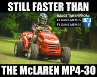 Honda, get it together... -Cham: STILL FASTER THAN  IMAGE TAKEN FROM:  F1 GAME MEMES  F1 GAME MEMES  f  THE MCLAREN MP4-80 Honda, get it together... -Cham