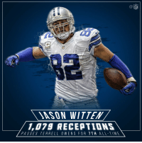 Memes, 🤖, and Ses: 79 RECEPTIONS  PAS SES TERRELL O WEN S FOR T TH  ALL VMF  NFL 🙌🙌🙌 @JasonWitten is now 7 on the NFL's all-time receptions list! DallasCowboys