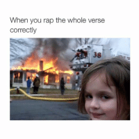 ⠀: When you rap the whole verse  Correctly ⠀