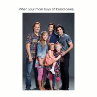 Moms, Girl Memes, and Mom: When your mom buys off brand cereal early