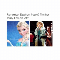 miss her: Remember Elsa from frozen? This her  today. Feel old yet?  dlealuld posts miss her