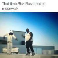 stick to eating them pears big homie ✋🏽: That time Rick Ross tried to  moonwalk stick to eating them pears big homie ✋🏽