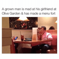 Funny, Memes, and Olive Garden: A grown man is mad at his girlfriend at  Olive Garden & has made a menu fort ⠀