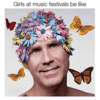 Hippie at heart.: Girls at music festivals be like Hippie at heart.