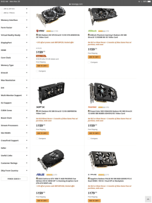 Which $159 dollars card has the best performance?: 8:02 AM Mon Nov 25  98%  newegg.com  245 to 201mm  msi  200 to 170mm  msi  Memory Interface  Form Factor  msi 0000 (104)  ASRock 000 (59)  Virtual Reality Ready  PASROCK Phantom Gaming X Radeon RX 580  MSI Radeon RX 570 DirectX 12 RX 570 ARMOR 8G  DirectX 12 RX580 8G OC Video Card  OC Video Card  Get BL3 or Ghost Recon +3 months of Xbox Game Pass w/  purchase, ends soon  +$15 off w/ promo code 9BFCMPC29, limited offer  DisplayPort  $179.99  $159.99  HDMI  $159.99  Free Shipping  Save: 11%  ADD TO CART  Core Clock  $144.99 after $15.00 rebate card  Free Shipping  Compare  Memory Type  ADD TO CART  Compare  DirectX  Max Resolution  DVI  Multi-Monitor Support  SLI Support  PowerColor 00000 (95)  XFX  CUDA Cores  PXFX Radeon RX 580 DirectX 12 RX-580P8 RFD6  P PowerColor RED DRAGON Radeon RX 580 DirectX  Video Card  12 AXRX 580 8GBD5-3DHDV2/OC Video Card  Boost Clock  Get BL3/Ghost Recon + 3 months of Xbox Game Pass w/  purchase, ends soon  Get BL3 or Ghost Recon + 3 months of Xbox Game Pass w/  purchase, ends soon  $159.99  $159.99  Stream Processors  Free Shipping  Free Shipping  Slot Width  ADD TO CART  ADD TO CART  Compare  Compare  CrossFireX Support  Seller  Useful Links  rEUs  Customer Ratings  Ship From Country  ASUS Oe00 (25)  SAPPHIRE O0000 (31)  P Sapphire Radeon PULSE RX 590 8GB GDDR5 PCI-E  Dual HDMI/ DVI-D Dual DP w/ Backplate  ASUS GeForce GTX 1050 Ti 4GB PHOENIX Fan  POWER SEARCH  Edition DVI-D HDMI DP 1.4 Gaming Graphics Card  (PH-GTX1050TI-4G)  $10 off w/ promo code 9BFCMPC456, limited offer  Get BL3 or Ghost Recon +3 months of Xbox Game Pass w/  purchase, ends soon  $179.99  $159.99  Free Shipping  Free Shipping  ADD TO CART  ADD TO CART Which $159 dollars card has the best performance?