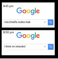 Y'all ni🅱🅱as DM me for promotions and shit: 8:45 pm  Google  mia khalifa nudes leak  8:50 pm  Google  i think im retarded Y'all ni🅱🅱as DM me for promotions and shit