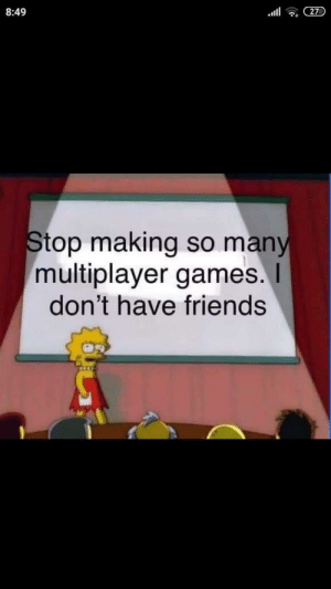 Ring back the campaign!: 8:49  27  Stop making so many  multiplayer games.I  don't have friends Ring back the campaign!