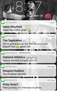 Kyler Murray's phone has been blowing up since winning the #HeismanTrophy: https://t.co/44vGWkTsnX: ,8  day, December 08  MESSAGES  Baker Mayfield  Dude! No crotch grab?  now  MESSAGES  Tua Tagovailoa  We're gonna put up like 300 on you in the  playoff now good luck  1m ago  MESSAGES @NOTSportsCenter  2m ago  Oakland Athletics  Yayyyy we won a trophy sort of!  MESSAGES  3m ago  Dwayne Haskins  You Purdued me smh  MESSAGES  Kirby Smart  Fake punting >>> Heisman trophies  4m ago Kyler Murray's phone has been blowing up since winning the #HeismanTrophy: https://t.co/44vGWkTsnX