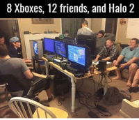 Damn those were the days 🔥: 8 Xboxes, 12 friends, and Halo 2 Damn those were the days 🔥