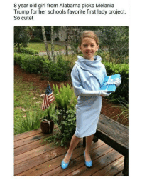 What a cute young lady! liberal Trump MAGA PresidentTrump NotMyPresident USA theredpill nothingleft conservative republican libtard regressiveleft makeamericagreatagain DonaldTrump mypresident buildthewall memes funny politics rightwing blm snowflakes: 8 year old girl from Alabama picks Melania  Trump for her schools favorite first lady project.  So cute! What a cute young lady! liberal Trump MAGA PresidentTrump NotMyPresident USA theredpill nothingleft conservative republican libtard regressiveleft makeamericagreatagain DonaldTrump mypresident buildthewall memes funny politics rightwing blm snowflakes