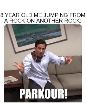 Parkour, Old, and Rock On: 8 YEAR OLD ME JUMPING FROM  A ROCK ON ANOTHER ROCK:  PARKOUR!