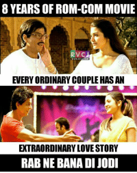Rab Ne Bana Di Jodi!: 8 YEARS OF ROM-COM MOVIE  WWW, RVCU.COM  EVERY ORDINARY COUPLE HASAN  XTRAORDINARY LOVESTORY  RAB NE BANADI JODI Rab Ne Bana Di Jodi!