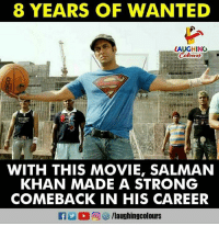 Salman Khan: 8 YEARS OF WANTED  LAUGHINGO  WITH THIS MOVIE, SALMAN  KHAN MADE A STRONG  COMEBACK IN HIS CAREER