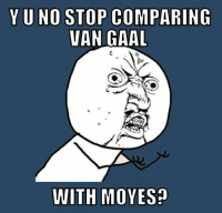 Soccer, Vans, and Credited: YUNO STOP COMPARING  VAN GAAL  WITH MOVES [ Credit to Knighty Ndirangu ]