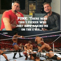 """Ironic, Lol, and Wrestling: PUNK: """"THERE WAS  THIS 1 FUCKER wHo  ING ME  JUST  K  ON THE E I'm sure they worked it out...Pretty ironic lol"""