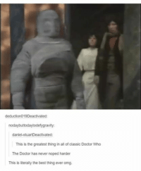 All aboard the Nope train.: deduction019Deactivated:  nodaybuttodaytodefygravity  daniel-StuartDeactivated  This is the greatest thing in all of classic Doctor Who  The Doctor has never noped harder  This is literally the best thing ever omg. All aboard the Nope train.