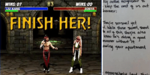 memehumor:  Dude Leaves Mortal Kombat-Themed Sex Advice to Neighbors That Keep Bothering Him With Loud Sex: 83  WINS: 00  teep the vesf s us aut  WINS:07  herexcy:  FINISH HER!  re sensual yet  d. While those weet  sheet  atl this, theyre also  now (e's doina a  Manner withot t  oaki  ฯair apartment  Mresstvely laud sh memehumor:  Dude Leaves Mortal Kombat-Themed Sex Advice to Neighbors That Keep Bothering Him With Loud Sex
