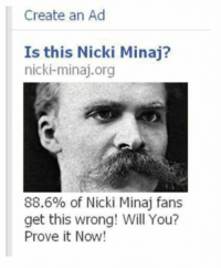 •: Create an Ad  Is this Nicki Minaj?  nicki-minaj org  88.6% of Nicki Minaj fans  get this wrong! Will You?  Prove it Now! •