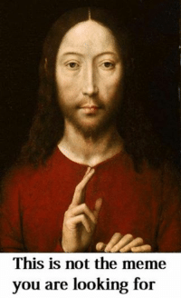 Jedi Jesus: This is not the meme  you are looking for Jedi Jesus