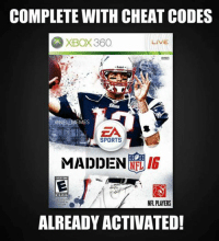 Cheating, Meme, and Memes: COMPLETE WITH CHEAT CODES  XBOX360  LIVE  NFL MEMES  SPORTS  RIG  MADDEN  EVERYONE  NFL PLAYERS  ained by  ALREADY ACTIVATED! The New ‪#‎Madden16‬ Cover Athlete has been announced.