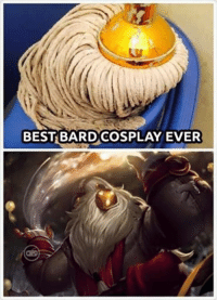 More realistic than most female cosplayers.: BEST BARD COSPLAY EVER More realistic than most female cosplayers.