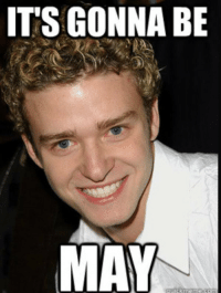 Tomorrow is a big day !: ITS GONNA BE  MAY Tomorrow is a big day !