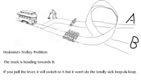 Trolley Problem: Hedonist's Trolley Problem  The track is heading towards B  f you pull the lever, it will switch to A but it won't do the totally sick loop-da-loop