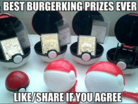 Used to go to Burger King just to get these LIKE Pokémon Memes!: BESTBURGERKING PRIZES EVER  LIKE SHARE IF YOU AGREE Used to go to Burger King just to get these LIKE Pokémon Memes!