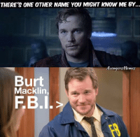 ~ Deadpool: THERE'S ONE OTHER NAME YOU MIGHT KNOW ME BY.  Avenger Memes  Burt  Macklin  FB I. ~ Deadpool
