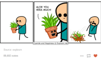 Cyanide and Happiness: Source: explosm  80,602 notes  ALOE YOU  VERA MUCH!  Cyanide and Happiness O Explosm.net